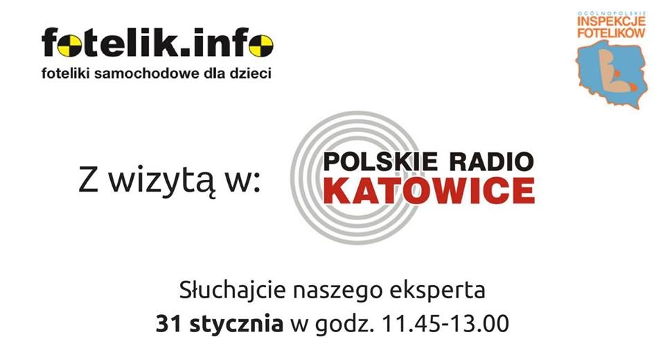 W najbliższą środę, gościem Polskiego Radia Katowice będzie ekspert z fotelik.infok.