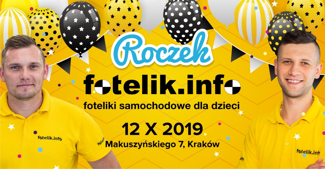 fotelik.info Kraków, zaprasza na wspólne świętowanie pierwszych urodzin!