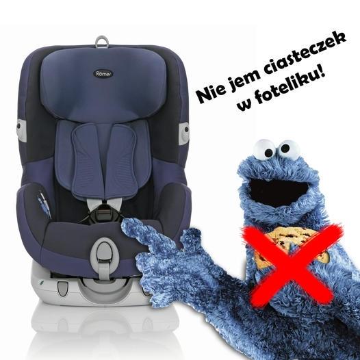 Ciasteczkowy potwór nie je ciastek w foteliku!