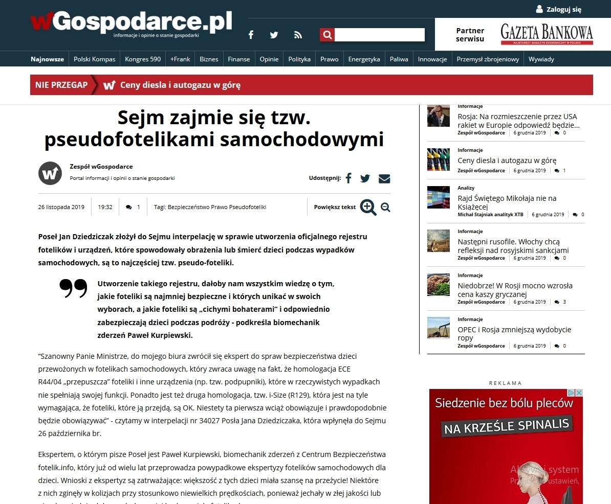 Portal wgospodarce.pl omawia sprawę pseudo-fotelikow, pomysłu Pawłą Kurpiewskiego z fotelik.info oraz zainicjowaną przez nas interpelację poselską złożoną w Sejmie przez Jana Dziedziczaka